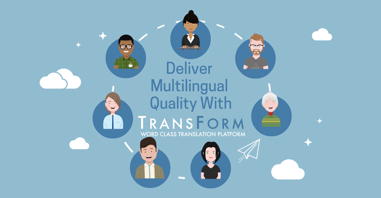 Deliver Multilingual Quality with TransForm